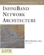 Infiniband Network Architecture (PC System Architecture Series)