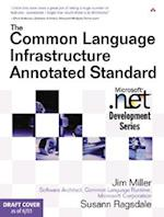 The Common Language Infrastructure Annotated Standard af James S. Miller, Susann Ragsdale