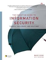 The Executive Guide to Information Security (Symantec Press)