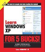 Learn Windows XP for 5 Bucks (Learn...for 5 Bucks)