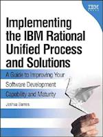 Implementing the IBM Rational Unified Process and Solutions (IBM Press)