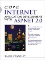 Core Internet Application Development with ASP.Net 2.0 (C. O. R. E)
