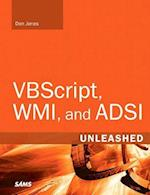 VBScript, WMI, and ADSI Unleashed (Unleashed)