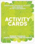Activity Cards for Promoting Physical Activity and Health in the Classroom af Deb Pangrazi, Aaron Beighle, Robert P. Pangrazi