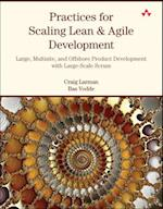 Practices for Scaling Lean & Agile Development