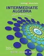 Etext Reference for Trigsted/Gallaher/Bodden Intermediate Algebra Mylab Math af Kirk Trigsted, Randall Gallaher, Kevin Bodden