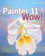 The Painter 11 Wow! Book [With CDROM] (Wow)