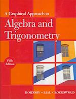 A Graphical Approach to Algebra and Trigonometry Plus MyMathLab -- Access Card Package af John Hornsby, Margaret L Lial