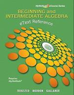 EText Reference for Trigsted/Bodden/Gallaher Beginning & Intermediate Algebra MyMathLab af Kirk Trigsted