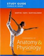 Study Guide for Fundamentals of Anatomy & Physiology af Frederic H. Martini, Edwin F. Bartholomew, Judi L. Nath