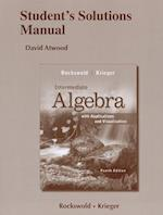 Intermediate Algebra with Applications and Visualization Student's Solutions Manual