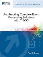 Architecting Complex-Event Processing Solutions with Tibco(r) (Tibco Press)