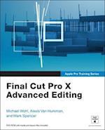 Final Cut Pro X Advanced Editing (Apple Pro Training Series)
