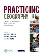 Practicing Geography (The Pearson Aag Series in Geography)