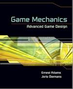 Game Mechanics af Ernest Adams, Joris Dormans