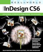 Real World Adobe InDesign CS6 (Real World)