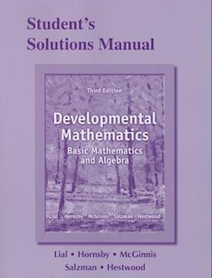 Student's Solutions Manual for Developmental Mathematics