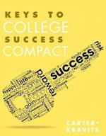 Keys to College Success Compact af Carol J. Carter