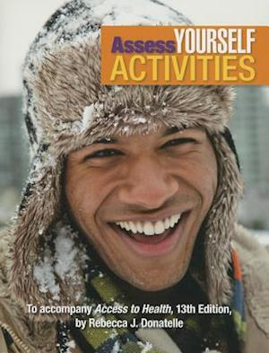 Bog, paperback Assess Yourself Activities for Access to Health af Rebecca J. Donatelle