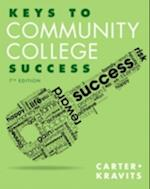 Keys to Community College Success af Carol J. Carter