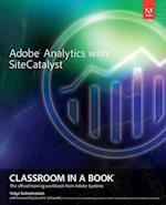 Adobe Analytics with SiteCatalyst (Classroom in a Book Adobe)