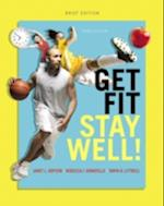 Get Fit, Stay Well! Brief Edition af Rebecca J. Donatelle, Janet L. Hopson, Tanya R. Littrell
