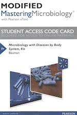 Microbiology With Diseases by Body System Modified Masteringmicrobiology With Pearson Etext Standalone Access Card af Robert W. Bauman