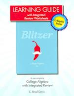 Learning Guide with Integrated Review Worksheets for College Algebra with Integrated Review af Robert F. Blitzer