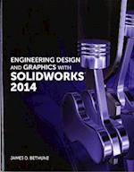 Engineering Design and Graphics with Solidworks 2014