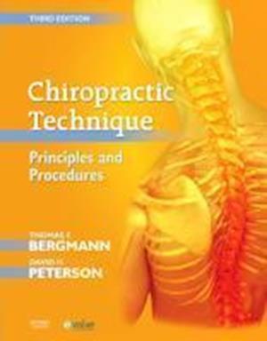 Bog, hardback Chiropractic Technique af David H Peterson, Thomas F Bergmann