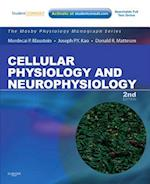 Cellular Physiology and Neurophysiology (Mosby's Physiology Monograph)