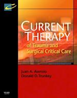 Current Therapy of Trauma and Surgical Critical Care (Current Therapy)
