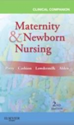 Clinical Companion for Maternity & Newborn Nursing