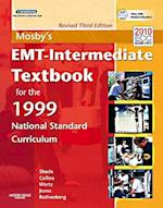 Mosby's EMT-Intermediate Textbook for the 1999 National Standar D Curriculum [With DVD ROM]