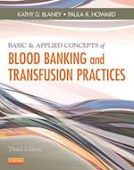 Basic & Applied Concepts of Blood Banking and Transfusion Practices af Kathy D. Blaney, Paula R. Howard