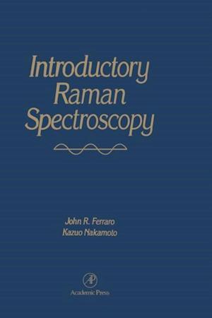 Introductory Raman Spectroscopy af Kazuo Nakamoto