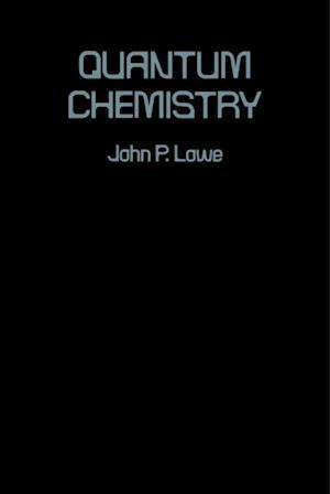 Quantum Chemistry af John Lowe