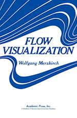 Flow  Visualization af Wolfgang Merzkirch