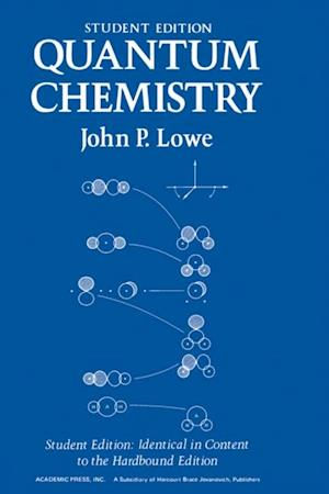 Quantum Chemistry Student Edition af John Lowe
