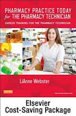 Pharmacy Practice Today for the Pharmacy Technician Textbook & Workbook Package