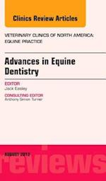 Advances in Equine Dentistry, An Issue of Veterinary Clinics: Equine Practice (The Clinics, Veterinary Medicine, nr. 29)