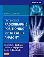 Workbook for Textbook of Radiographic Positioning and Related Anatomy - Elsevieron VitalSource