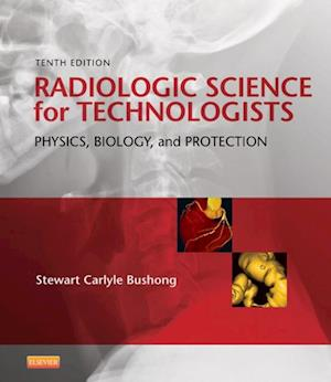 Radiologic Science for Technologists - Elsevieron VitalSource af Stewart C. Bushong