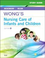 Study Guide for Wong's Nursing Care of Infants and Children - Elsevieron VitalSource