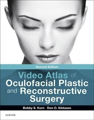 Video Atlas of Oculofacial Plastic and Reconstructive Surgery af Bobby S Korn
