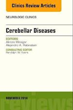 Cerebellar Disease, An Issue of Neurologic Clinics