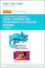 Elsevier Adaptive Learning for Introduction to Maternity & Pediatric Nursing