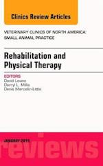 Rehabilitation and Physical Therapy, An Issue of Veterinary Clinics of North America: Small Animal Practice af David Levine