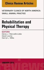 Rehabilitation and Physical Therapy, An Issue of Veterinary Clinics of North America: Small Animal Practice,