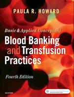 Basic & Applied Concepts of Blood Banking and Transfusion Practices af Paula R. Howard